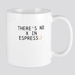 THERES NO X IN ESPRESSO (Octane) Mugs