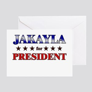 JAKAYLA for president Greeting Card
