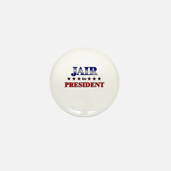 JAIR for president Mini Button