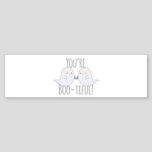 Youre Boo-tiful Bumper Sticker