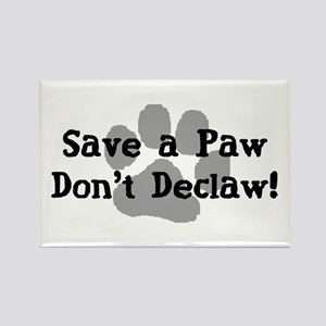 Save a Paw, Don't Declaw Rectangle Magnet