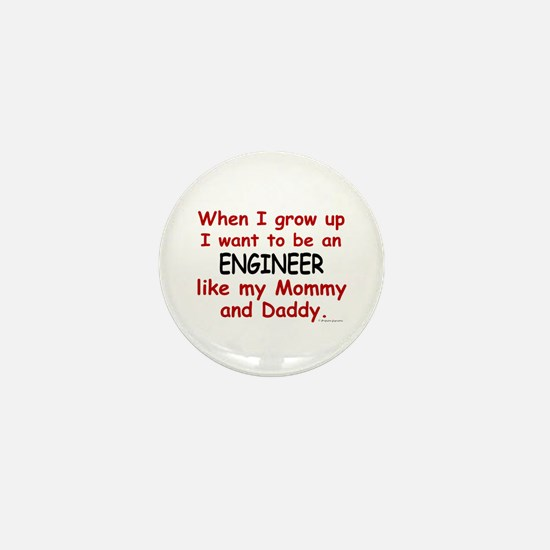 Engineer (Like Mommy & Daddy) Mini Button