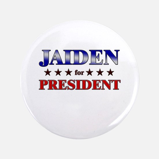 "JAIDEN for president 3.5"" Button"