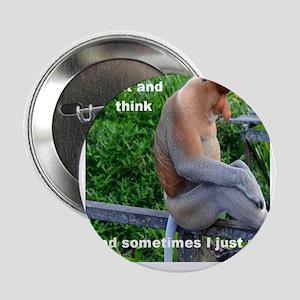 """Proboscis Monkey Thinking or Not 2.25"""" Button"""