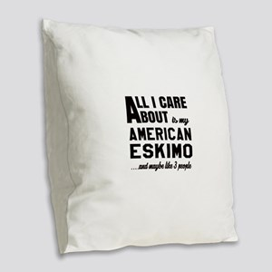 All I care about is my Toy Ame Burlap Throw Pillow