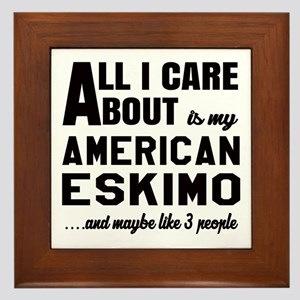 All I care about is my Toy American Es Framed Tile