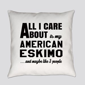 All I care about is my Toy America Everyday Pillow
