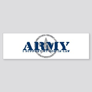 Army - I Support My Son-in-Law Bumper Sticker