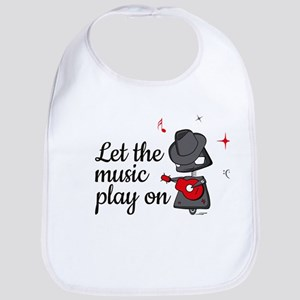 Let the music play on Bib