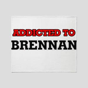 Addicted to Brennan Throw Blanket