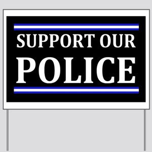 Support Our Police Yard Sign