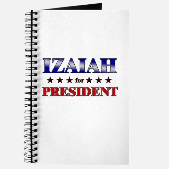 IZAIAH for president Journal