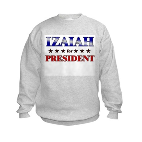 IZAIAH for president Kids Sweatshirt