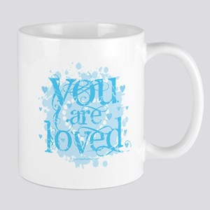 You Are Loved Mugs