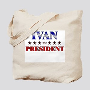 IVAN for president Tote Bag