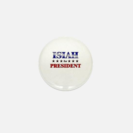 ISIAH for president Mini Button