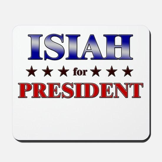 ISIAH for president Mousepad