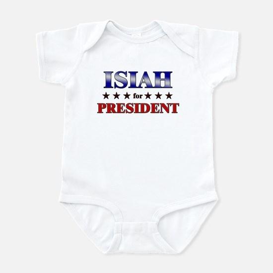 ISIAH for president Infant Bodysuit