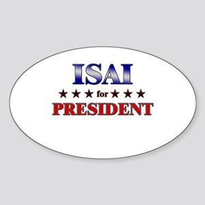 ISAI for president Oval Sticker