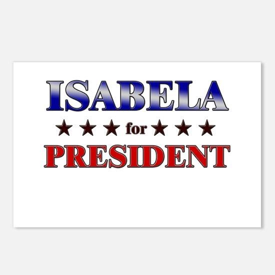 ISABELA for president Postcards (Package of 8)