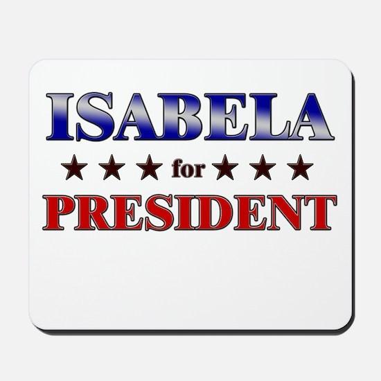 ISABELA for president Mousepad