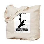 Safety First 1937 Tote Bag
