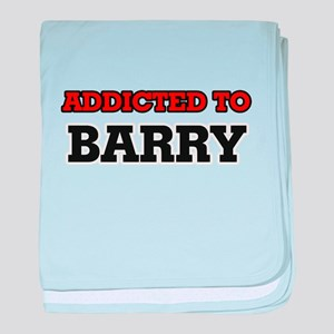 Addicted to Barry baby blanket