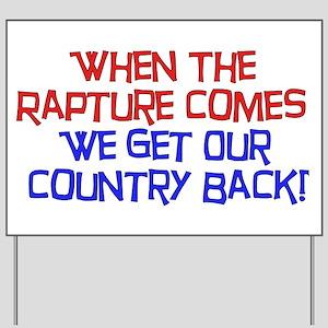 Rapture Wingnuts Yard Sign