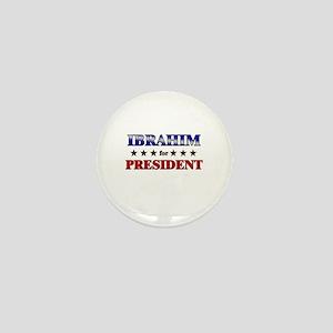 IBRAHIM for president Mini Button