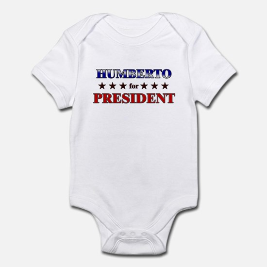 HUMBERTO for president Infant Bodysuit