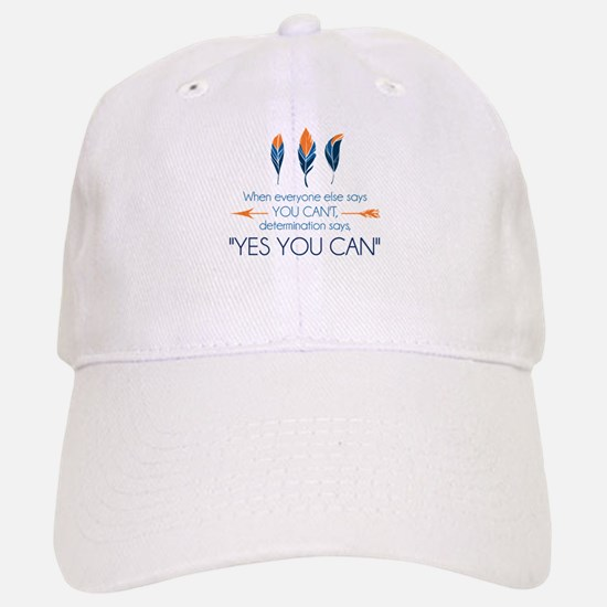 Yes You Can Baseball Baseball Cap