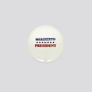 HERIBERTO for president Mini Button