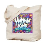 Humankind Be Both Tote Bag
