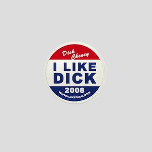 I Like Dick Mini Button