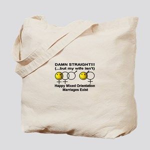 """Damn Straight, But..."" Tote Bag"