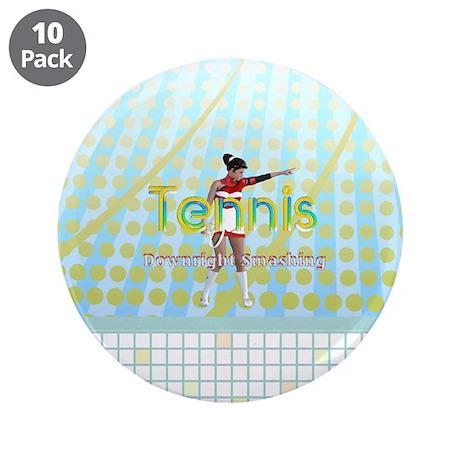 """Tennis Slogan 3.5"""" Button (10 pack)"""