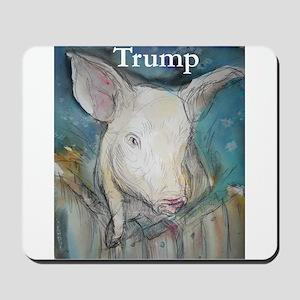 Anti Trump, pig Mousepad