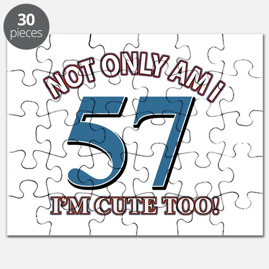 Not Only Am I 57 Birthday Puzzle