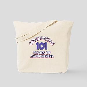 Celebrating 101 Years Tote Bag