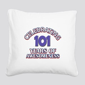 Celebrating 101 Years Square Canvas Pillow