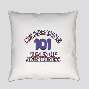 Celebrating 101 Years Everyday Pillow