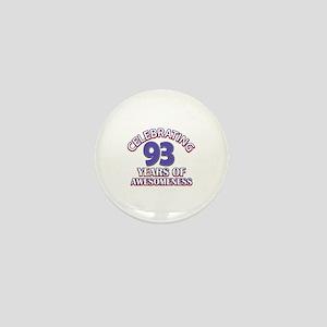 Celebrating 93 Years Mini Button