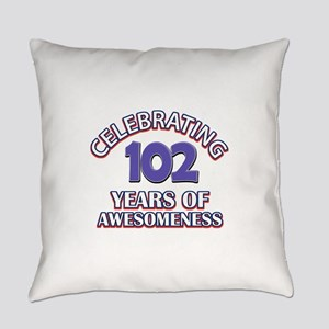 Celebrating 102 Years Everyday Pillow