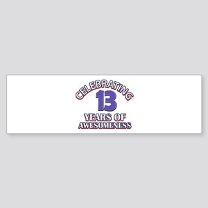 Celebrating 13 Years Sticker (Bumper)