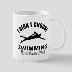 I Didn't Choose Swimming Mug