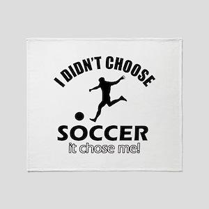 I Didn't Choose Socer Throw Blanket