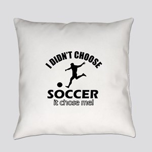 I Didn't Choose Socer Everyday Pillow