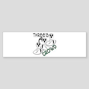 Threes A Crowd Bumper Sticker