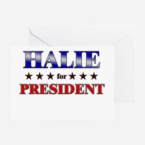 HALIE for president Greeting Card
