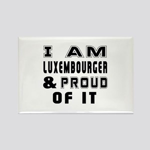 I Am Luxembourger And Proud Of It Rectangle Magnet